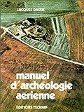 Manuel d'archéologie aérienne