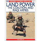 Land Power: The Coalition and Iraqi Armies (Desert Storm Special, 1)
