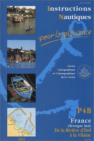 Instructions nautiques pour la plaisance : Bretagne sud, de la rivière d'Etel à la Vilaine par Guide Epshom