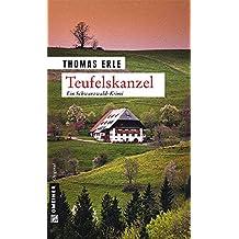 Teufelskanzel: Kaltenbachs erster Fall (Kriminalromane im GMEINER-Verlag)