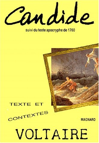 Candide ou l'Optimisme : Suivi du texte apocryphe de 1760