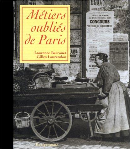Métiers oubliés de Paris