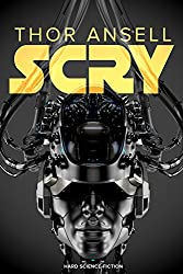 Scry: Science-Fiction Thriller (Poseidon 2)