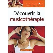 Découvrir la musicothérapie