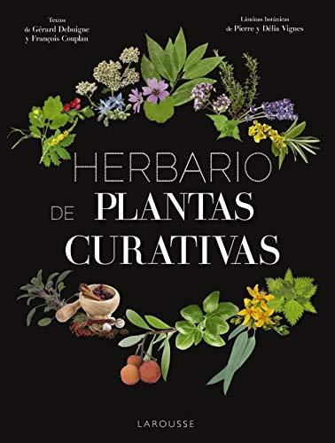 Herbario de plantas curativas (Larousse - Libros Ilustrados/ Prácticos)