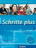 Schritte plus 3: Deutsch als Fremdsprache / Kursbuch + Arbeitsbuch mit Audio-CD zum Arbeitsbuch und interaktiven Übungen - Silke Hilpert
