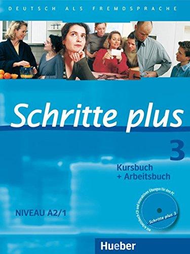 Schritte plus. Deutsch als Fremdsprache. Kursbuch und Arbeitsbuch. Per le Scuole superiori. Con CD-Audio: SCHRITTE PLUS 3 KB+AB+CD-AB (SCHRPLUS)