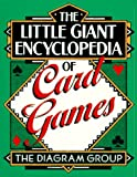 The Little Giant Encyclopedia of Card Games (Little Giant Encyclopedias)