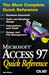 Microsoft Access 97 Quick Reference (Que Quick Reference Series)