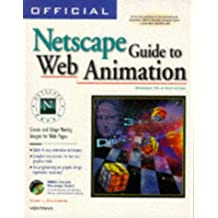Official Netscape Guide to Web Animation