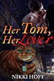 Her Tom, Her Lover (Paranormal BBW Cat Shifter Romance) (English Edition)