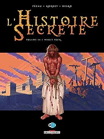 L Histoire Secrete - Histoire secrète T34 messie