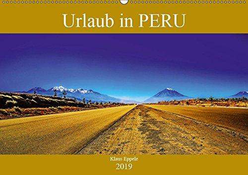 Urlaub in Peru (Wandkalender 2019 DIN A2 quer): Faszinierende Fotografien von Peru (Lima, Arequipa, Cusco, das heilige Tal der Inka, Machu Picchu und ... (Monatskalender, 14 Seiten ) (CALVENDO Orte)