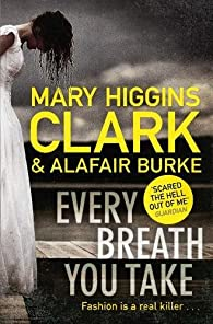 Every breath you take par Mary Higgins Clark