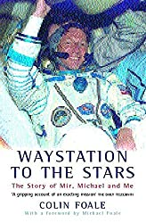 Waystation to the Stars: The Story of Mir, Michael and Me