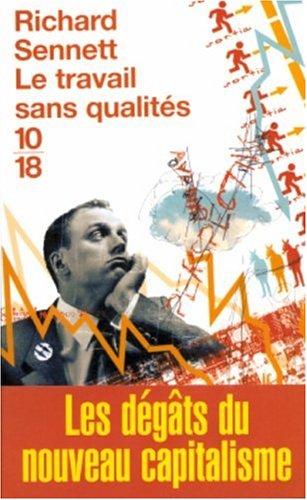 TRAVAIL SANS QUALITES par RICHARD SENNETT