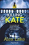 Killing Kate (POLICIERS) (French Edition)
