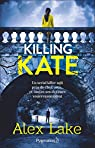 Killing Kate par Lake