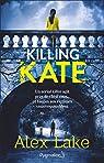 Killing Kate par Lake