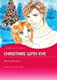 Christmas With Eve: Mills & Boon comics (Heart of the Hawk)