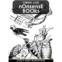 Nonsense Books (Complete and Illustrated edition) (English Edition)