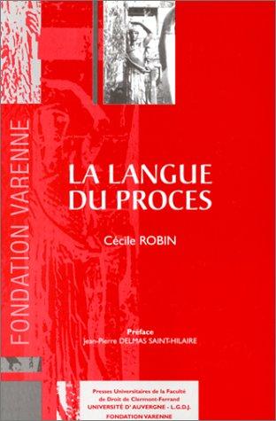 La Langue du Procès par Cécile Robin
