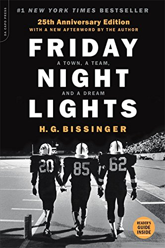 Friday Night Lights, 25th Anniversary Edition: A Town, a Team, and a Dream (Outdoor Night Games)