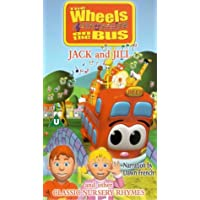 Wheels On The Bus: Jack And Jill And Other Classic Nursery Rhymes