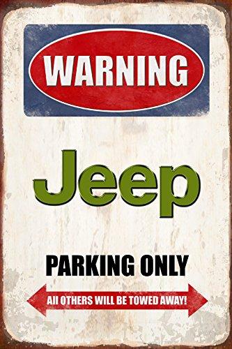 Warning Jeep parking only blechschild