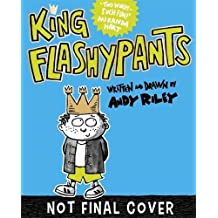 King Flashypants and the Dolls of Doom: Book 3