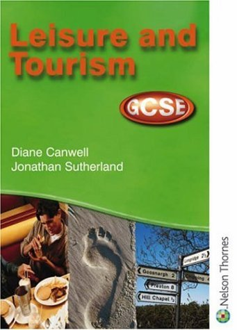 Leisure and Tourism GCSE - Student Book for AQA, OCR, WJEC and CCEA by Diane Canwell (2003-09-23)