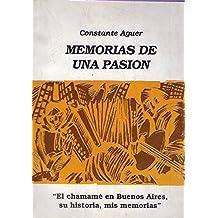 """Memorias de Una Pasion """"Chamame En Buenos Aires Su"""
