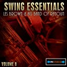 Swing Essentials Vol 8 - Les Brown And His Band Of Renoun