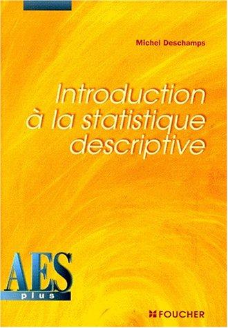 Introduction à la statistique descriptive, DEUG AES