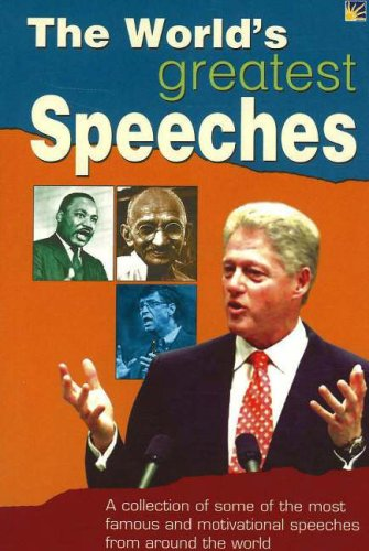 Pdf Download World S Greatest Speeches A Collection Of Some Of The Most Famous And Motivational Speeches From Around The World Npcukjxuxx