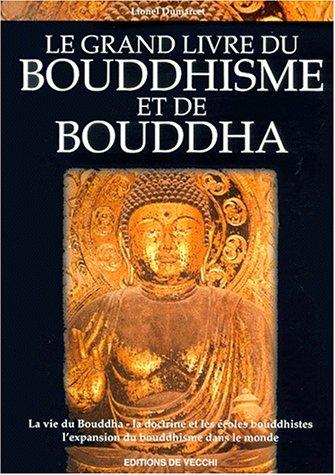 Le grand livre du Bouddhisme et de Bouddha