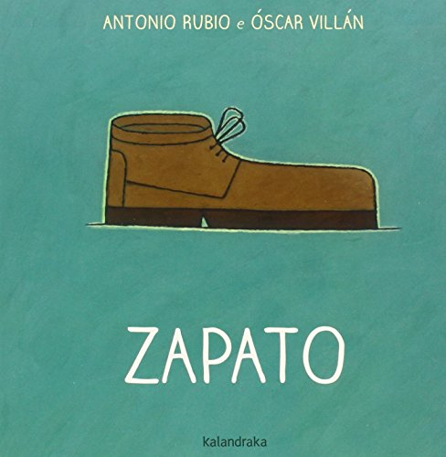 Zapato (Do berce á lúa) por Antonio Rubio