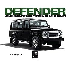 Defender : Le légendaire tout terrain de Land Rover