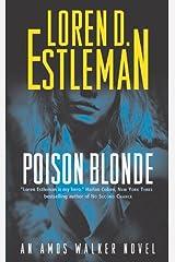 Poison Blonde: An Amos Walker Novel (Amos Walker Novels Book 16) Kindle Edition