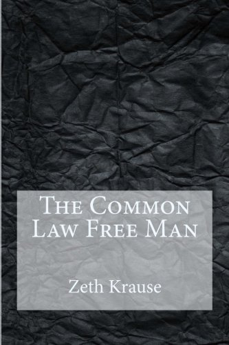The Common Law Free Man