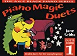 Piano Magic – Piano Magic Duets Book 1: Graded duets For the young beginner: Bk. 1