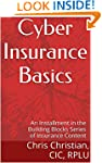 Cyber Insurance Basics: an Installmen...