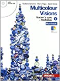 Multicolour visions. Con illustrated grammar-Entry book-Multicultural visions. Per la Scuola media. Con 2 CD Audio. Con espansione online: 1