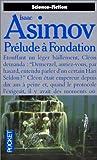 Fondation. 6, Prélude à Fondation / Asimov Isaac | Asimov, Isaac (1920-1992). Auteur
