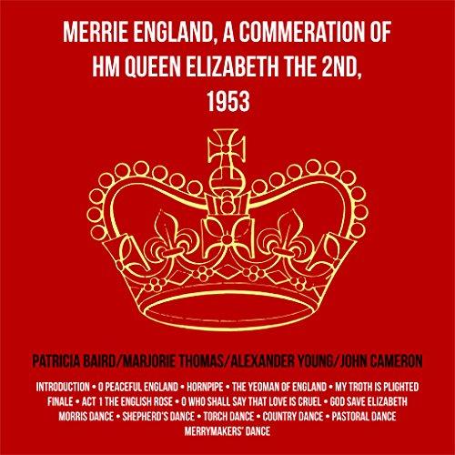 A Commemoration of Her Majesty Queen Elizabeth The 2nd,1953 Queen Elizabeth 1953