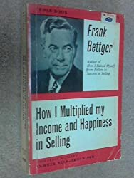 How I Multiplied My Income and Happiness in Selling (Cedar Books)