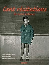 Cent récitations de notre enfance par Albine Novarino-Pothier