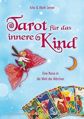Tarot für das innere Kind: Eine Reise in die Welt der Märchen