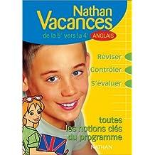 Nathan vacances collège : Les notions clés du programme - Anglais de la 5ème vers la 4ème