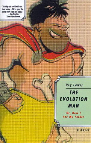 Evolution Man: Or How I Ate My Father